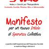 MANIFESTO: per un nuovo Inizio di Speranza Collettiva