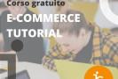 """PROGETTO JOB GYM  Corso di Formazione """"E-Commerce Tutorial"""""""
