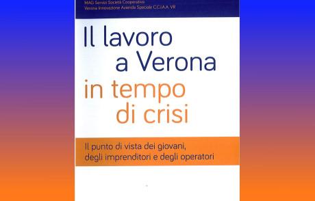 Il lavoro a Verona in tempo di crisi