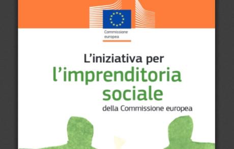 """Pubblichiamo l'""""Iniziativa per l'imprenditoria sociale"""" (UE)"""