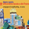 Diamo spazio all'Economia Sociale e alla Finanza Solidale!
